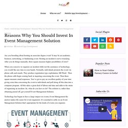 Reasons Why You Should Invest In Event Management Solution