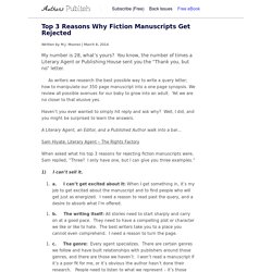 » Top 3 Reasons Why Fiction Manuscripts Get Rejected
