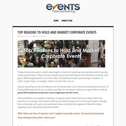 Top Reasons to Hold and Market Corporate Events