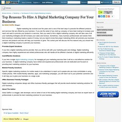 Top Reasons To Hire A Digital Marketing Company For Your Business