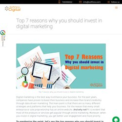 Top 7 reasons why you should invest in digital marketing - softhics