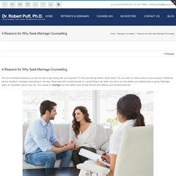 4 Reasons for Why Seek Marriage Counselling
