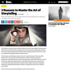 3 Reasons to Master the Art of Storytelling