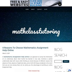 4 Reasons To Choose Mathematics Assignment Help Online