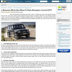 3 Reasons Mercedes-Benz G-Class Remains a Loved SUV