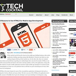 3 Reasons to Use HTML5 for Mobile App Development