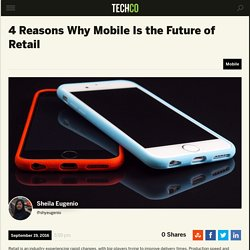 4 Reasons Why Mobile Is the Future of Retail