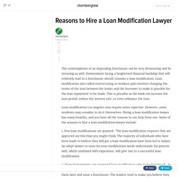 Reasons to Hire a Loan Modification Lawyer