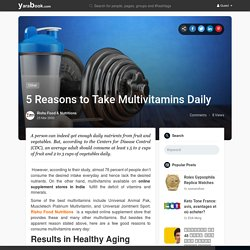 5 Reasons to Take Multivitamins Daily