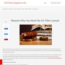 Reasons Why You Must File IVC Filter Lawsuit