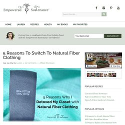 5 Reasons To Switch To Natural Fiber Clothing