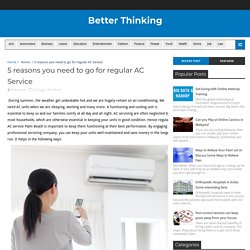 5 reasons you need to go for regular AC Service