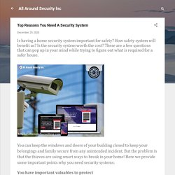 Top Reasons You Need A Security System