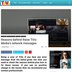 Reasons behind these TiVo Media's network messages