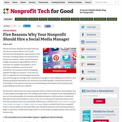 Five Reasons Why Your Nonprofit Should Hire a Social Media Manager