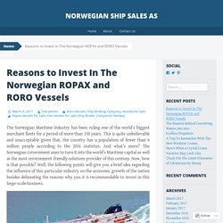 Reasons to Invest In The Norwegian ROPAX and RORO Vessels