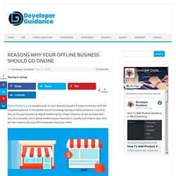 REASONS WHY YOUR OFFLINE BUSINESS SHOULD GO ONLINE