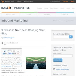 9 Reasons No One Is Reading Your Blog