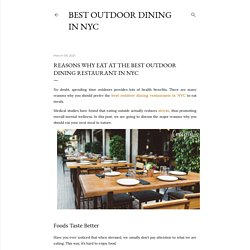 Reasons Why Eat at The Best Outdoor Dining Restaurant in NYC