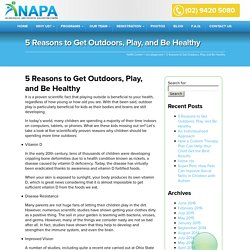 5 Reasons to Get Outdoors, Play, and Be Healthy