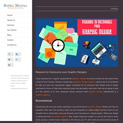 Reasons to Outsource your Graphic Designs - Scroll Mantra