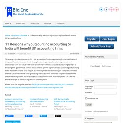 11 Reasons why outsourcing accounting to India will benefit UK accounting firms