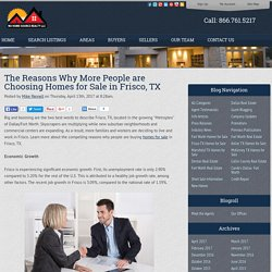 The Reasons Why More People are Choosing Homes for Sale in Frisco, TX