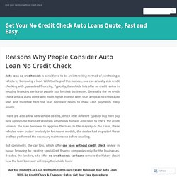 Auto Loan No Credit Check - Why People Should Consider