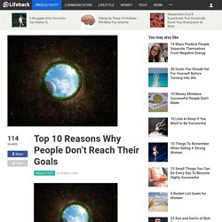 Top 10 Reasons Why People Don't Reach Their Goals