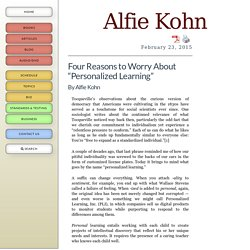 "Four Reasons to Worry About ""Personalized Learning"""