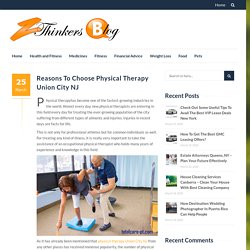Reasons To Choose Physical Therapy Union City NJ