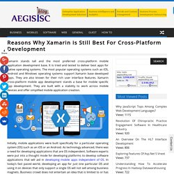 Reasons Why Xamarin is Still Best For Cross-Platform Development