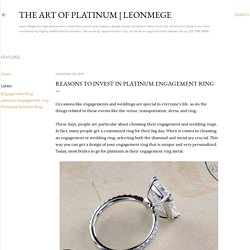 Reasons to invest in platinum engagement ring