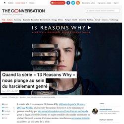 """Quand la série """"13 Reasons Why"""" nous plonge au sein du harcèlement genré"""