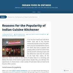 Reasons for the Popularity of Indian Cuisine Kitchener