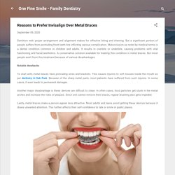 Reasons to Prefer Invisalign Over Metal Braces
