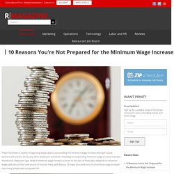 10 Reasons You're Not Prepared for the Minimum Wage Increase