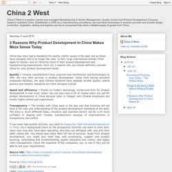 China 2 West: 3 Reasons Why Product Development in China Makes More Sense Today