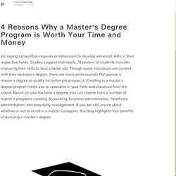 4 Reasons Why a Master's Degree Program is Worth Your Time and Money: Leona Etheridge