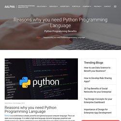 Reasons why you need Python Programming Language