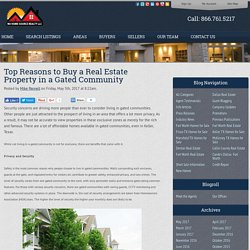 Top Reasons to Buy a Real Estate Property in a Gated Community
