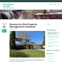 Reasons to Hire Property Management Company