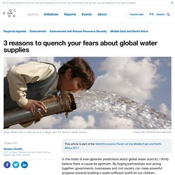 *****3 reasons to quench your fears about global water supplies