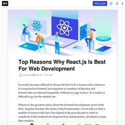Top Reasons Why React.js Is Best For Web Development - DEV