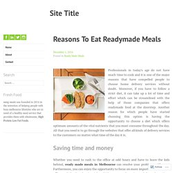 Reasons To Eat Readymade Meals – Site Title