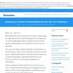 Reasons to Invest in Refurbished Servers for Your Business