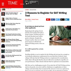 3 Reasons to Register for SAT Writing Test