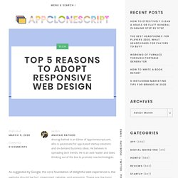 Top 5 Reasons to Adopt Responsive Web Design