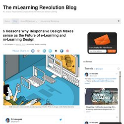 6 Reasons Why Responsive Design Makes sense as the Future of e-Learning and m-Learning Design