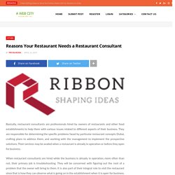 Reasons Your Restaurant Needs a Restaurant Consultant